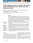 Understanding the parents of children with special needs: collaboration between health, social and education networks. Child: Care, Health, and Development